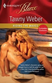 Riding the Waves ebook by Tawny Weber