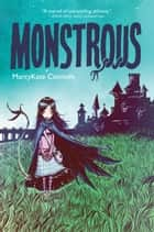 Monstrous ebook by MarcyKate Connolly, Skottie Young