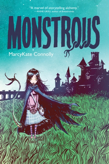 Monstrous ebook by MarcyKate Connolly