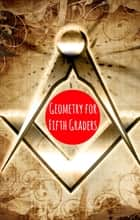 Geometry for Fifth Graders ebook by Greg Sherman
