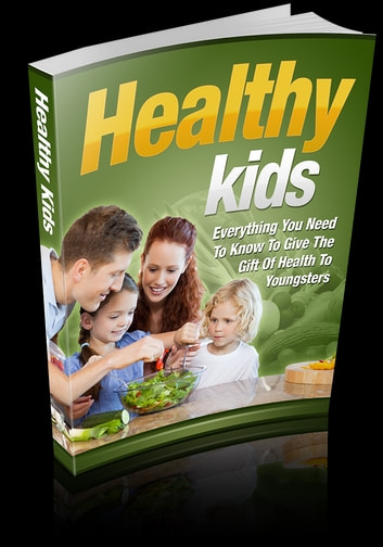 Healthy Kids ebook by web warrior