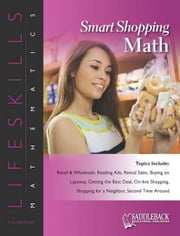 Smart Shopping Math: Second Time Around-Garage Sales ebook by Saddleback Educational Publishing