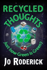 Recycled Thoughts ebook by Jo Roderick