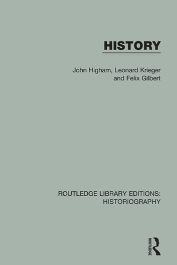 History ebook by John Higham,Leonard Krieger,Felix Gilbert