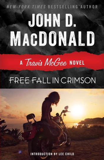 Free Fall in Crimson - A Travis McGee Novel ebook by John D. MacDonald