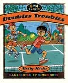 Doubles Troubles eBook by Betty Hicks, Simon Gane