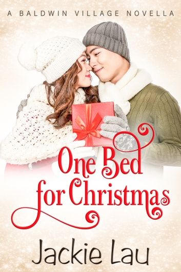 One Bed for Christmas - A Baldwin Village Novella ebook by Jackie Lau