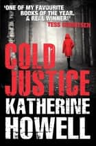 Cold Justice ebook by Katherine Howell