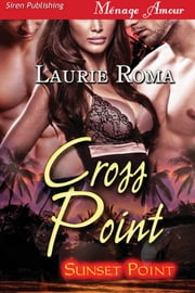 Cross Point ebook by Laurie Roma