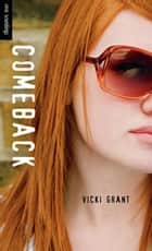 Comeback ebook by Vicki Grant