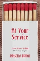 At Your Service ebook by Priscila Uppal