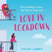 Love in Lockdown audiobook by Chloe James