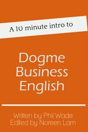 A 10 minute intro to Dogme Business English ebook by Phil Wade