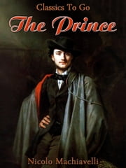 The Prince - Revised Edition of Original Version ebook by Nicolo Machiavelli