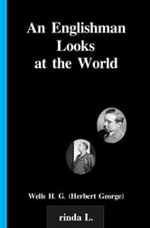 An Englishman Looks at the World ebook by Wells H. G. (Herbert George)
