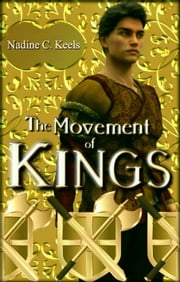 The Movement of Kings ebook by Nadine C. Keels