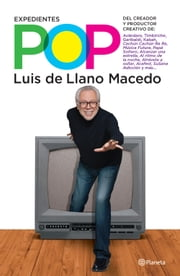 Expedientes pop ebook by Luis de Llano