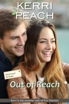 Out of Reach ebook by Kerri Peach