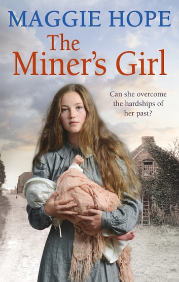 The Miner's Girl ebook by Maggie Hope