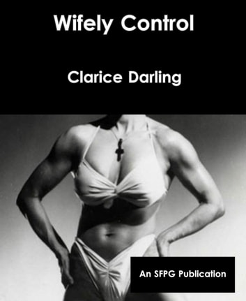Wifely Control ebook by Clarice Darling