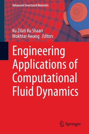 Engineering Applications of Computational Fluid Dynamics ebook by