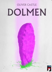 Dolmen ebook by Oliver Castle