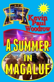 A Summer in Magalluf ebook by Kevin Paul Woodrow