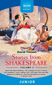 Stories from Shakespeare Volume 3 ebook by David Timson