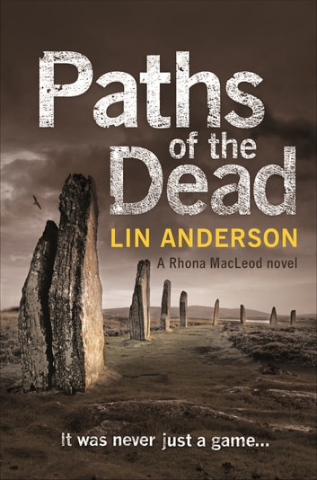 Paths of the Dead: A Rhona Macleod Novel 10 ebook by Lin Anderson