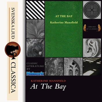 At the Bay (unabridged) audiobook by Katherine Mansfield