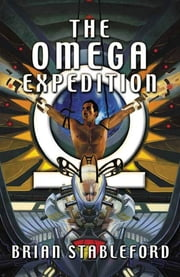 The Omega Expedition ebook by Brian Stableford