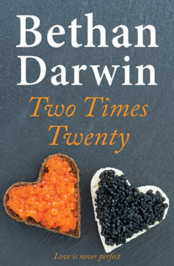Two Times Twenty ebook by Bethan Darwin