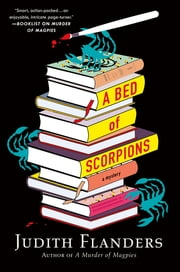 A Bed of Scorpions - A Mystery ebook by Judith Flanders