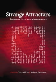 Strange Attractors: Poems of Love and Mathematics ebook by Glaz, Sarah