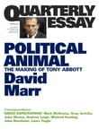 Quarterly Essay 47 Political Animal