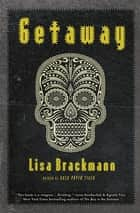 Getaway ebook by Lisa Brackmann