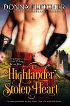 The Highlander's Stolen Heart eBook par Donna Fletcher
