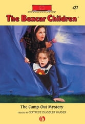 The Camp-out Mystery ebook by Gertrude  C. Warner
