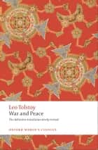 War and Peace ebook by Leo Tolstoy,Louise and Aylmer Maude,Amy Mandelker