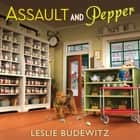 Assault and Pepper audiobook by Leslie Budewitz