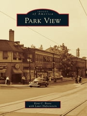 Park View ebook by Kent C. Boese,Lauri Hafvenstein