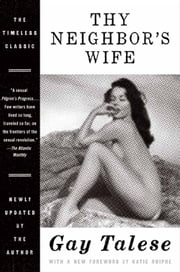 Thy Neighbor's Wife ebook by Gay Talese