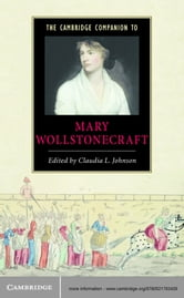 The Cambridge Companion to Mary Wollstonecraft ebook by