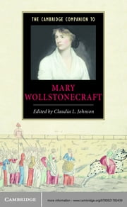 The Cambridge Companion to Mary Wollstonecraft ebook by Claudia L. Johnson