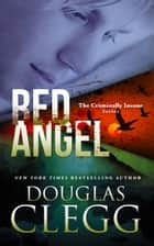 Red Angel ebook by Douglas Clegg