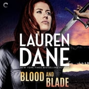 Blood and Blade audiobook by Lauren Dane