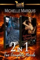 2-in-1: Michelle Marquis [Big Bad Wolf And Andrea's Overlord] ebook by Michelle Marquis