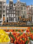 Travel Amsterdam, Netherlands: Illustrated City Guide, Phrasebook, And Maps (Mobi Travel)