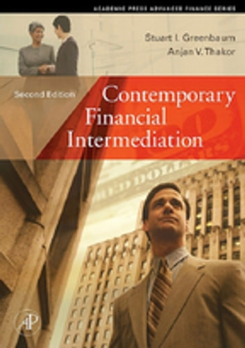 Contemporary Financial Intermediation ebook by Stuart I. Greenbaum,Anjan V. Thakor