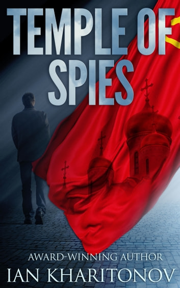Temple of Spies ebook by Ian Kharitonov
